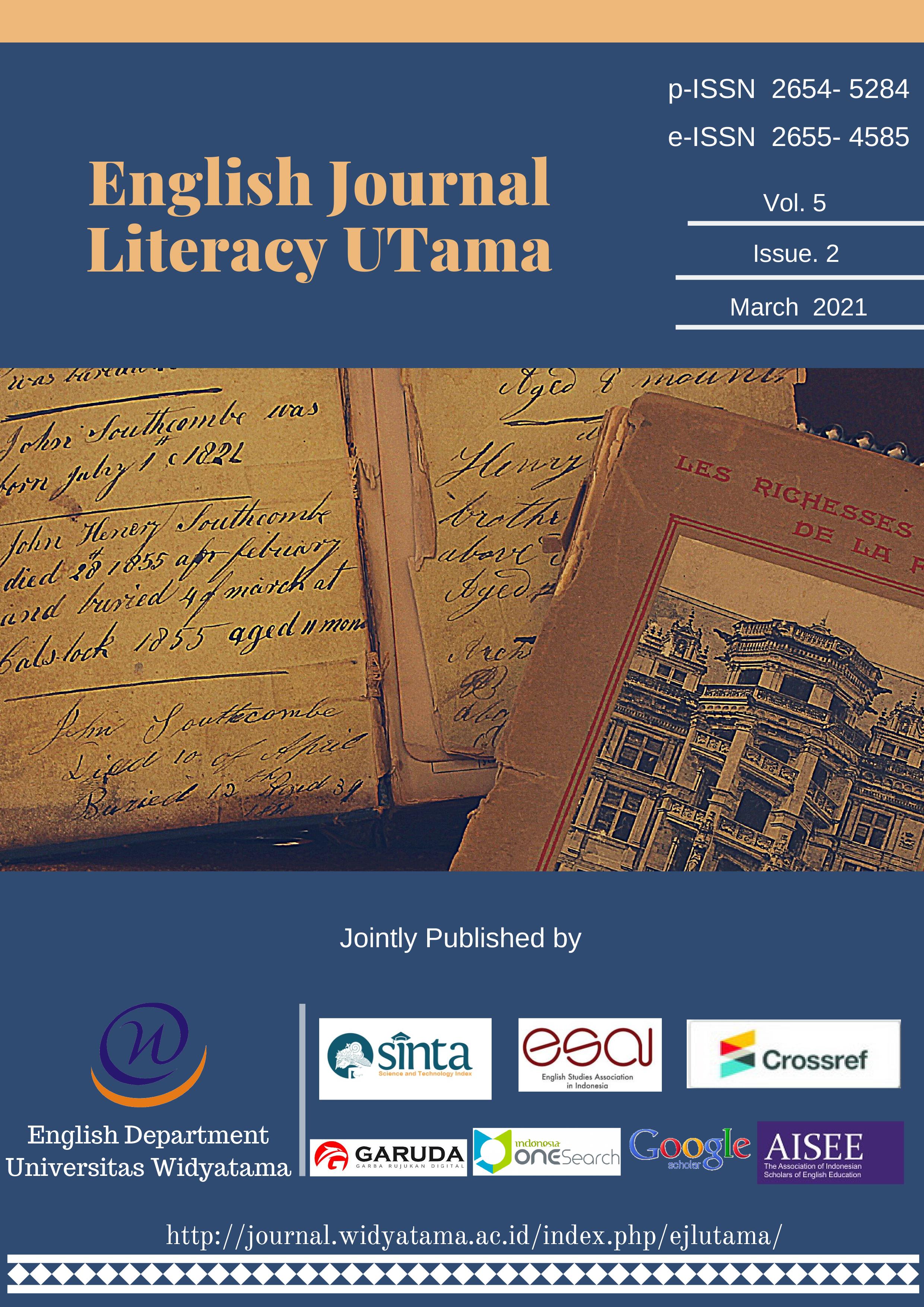 View Vol. 5 No. 2 (2021): English Journal Literacy UTama